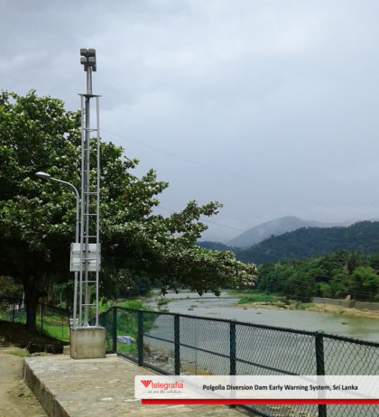 Polgolla Diversion Dam Early Warning System, Sri Lanka – Utmost Importance  of Warning System Safety and Reliability